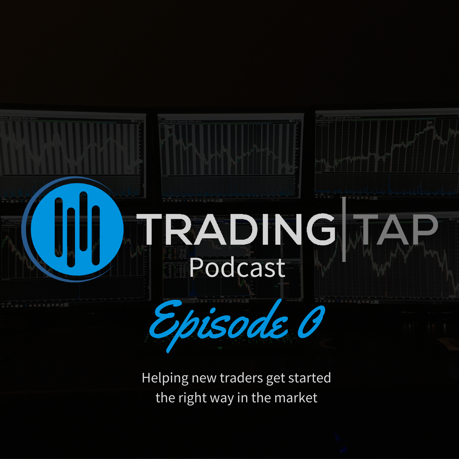 Trading Tap Podcast Episode 0