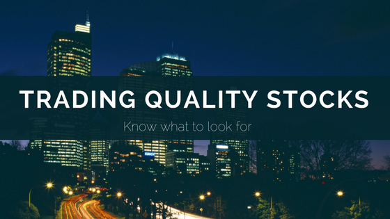 Trading Quality Stocks