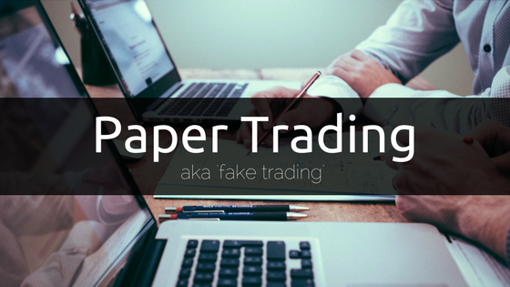 Benefits of Paper Trading